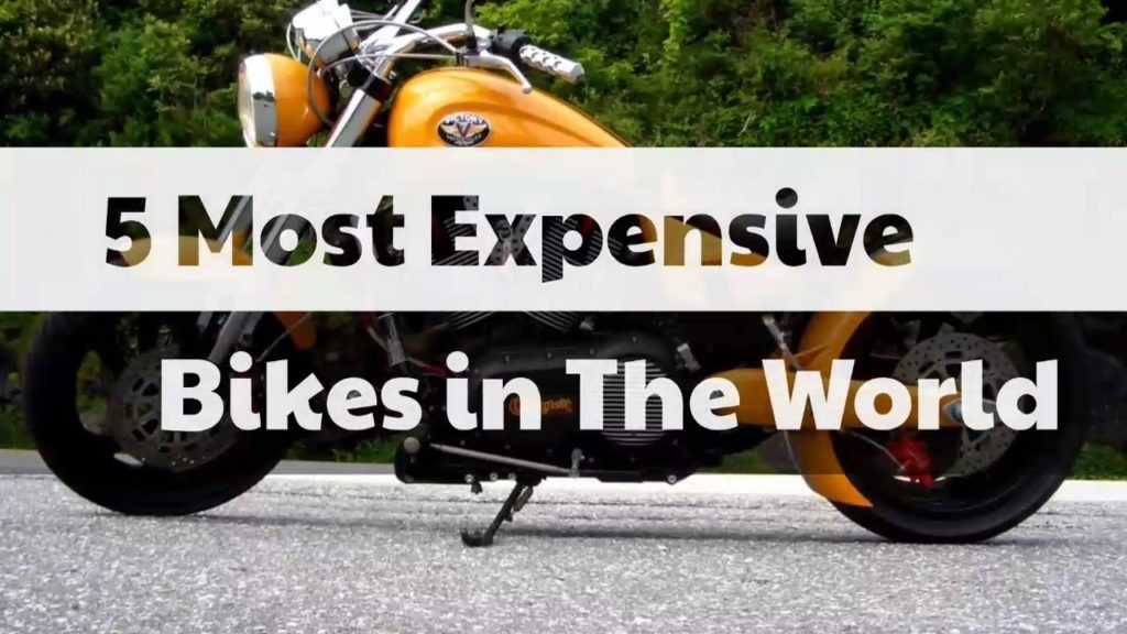5 Most Expensive Bikes in the World 2017