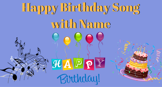 Happy birthday song with name
