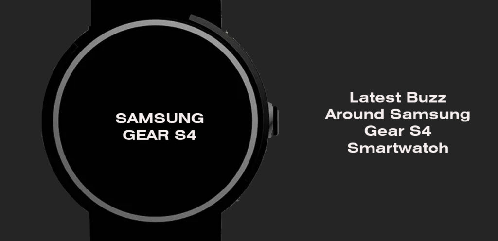 Samsung Gear S4 may shock the world with this new feature – A new Patent hints