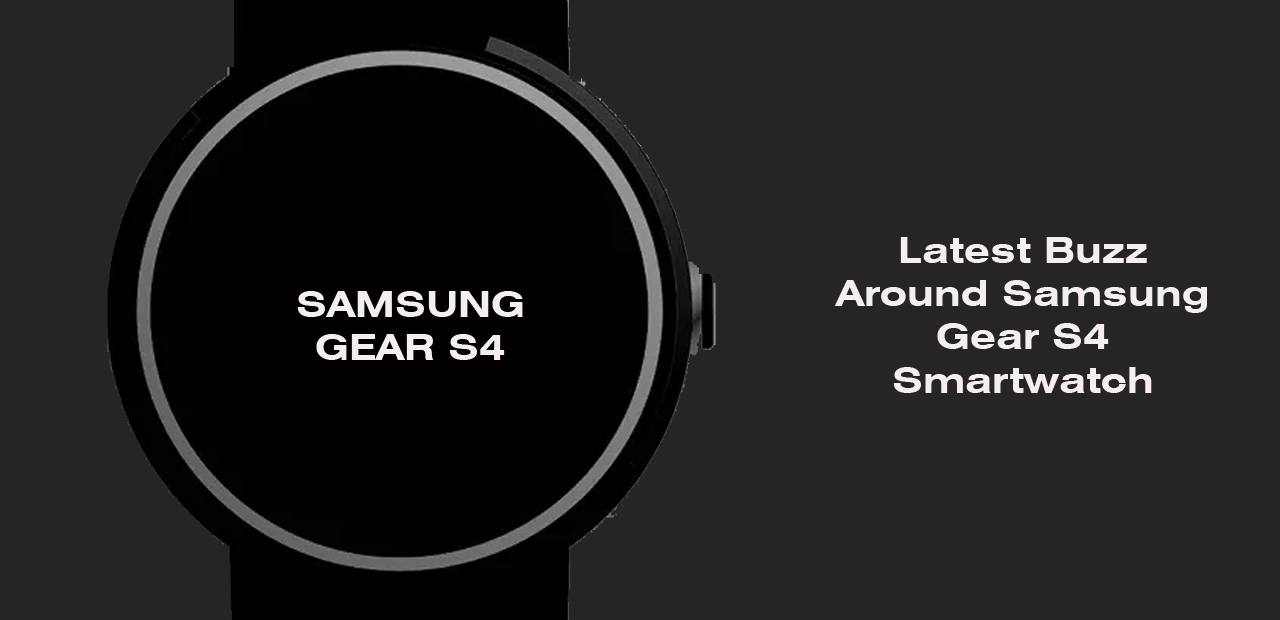 Samsung Gear S4 News -Samsung New Patent hints may shock the world Blood pressure monitoring app
