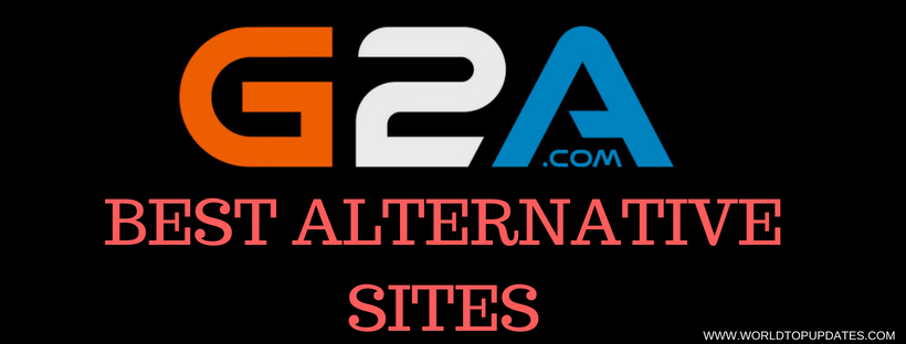 Sites Like G2A You must try in 2018: G2A Alternatives