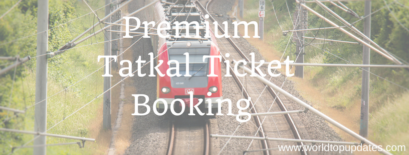 Premium tatkal ticket booking