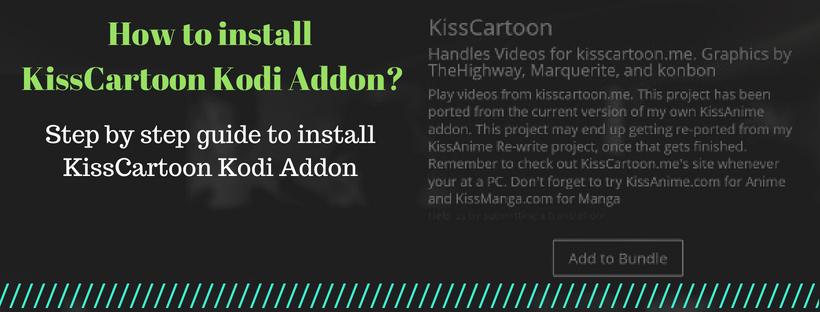 how to install and use kisscartoon kodi addon