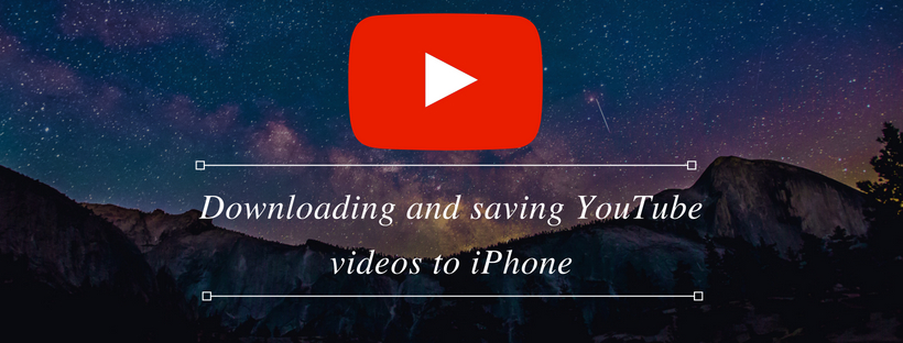 Downloading and saving You Tube videos to iPhone