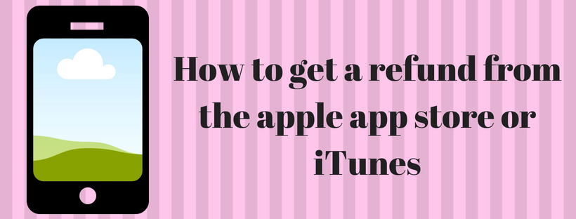 get a refund from the apple app store or iTunes