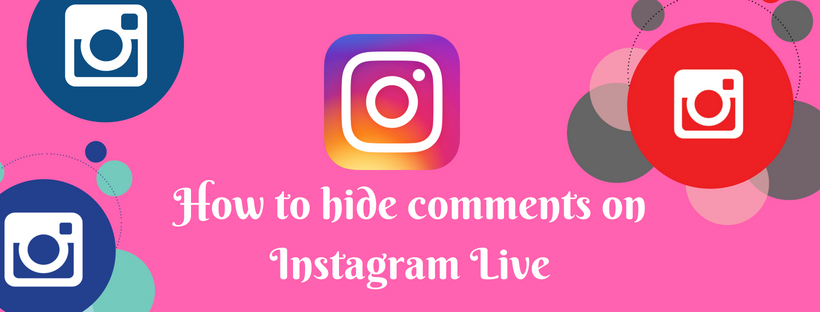 How to hide comments on Instagram Live