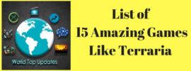 15 Amazing Games Like Terraria